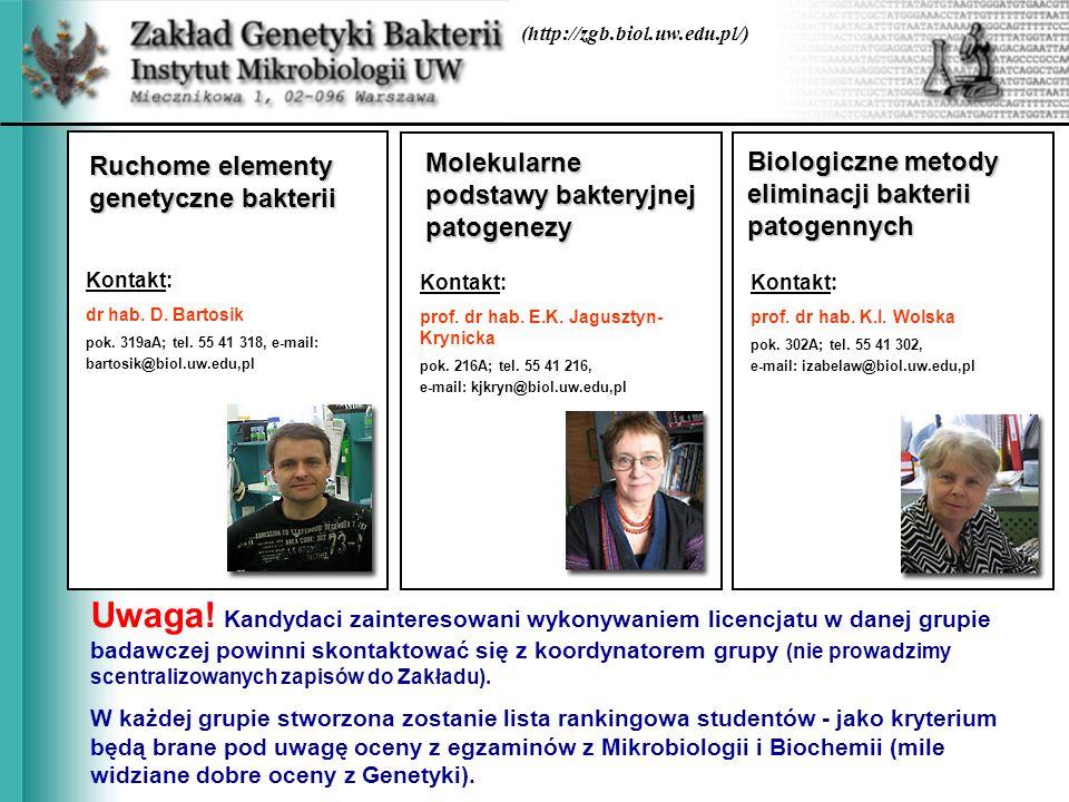 (http://zgb.biol.uw.edu.pl/) Ruchome elementy genetyczne bakterii. Molekularne podstawy bakteryjnej patogenezy.