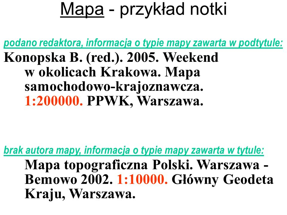 Mapa - przykład notki podano redaktora, informacja o typie mapy zawarta w podtytule:
