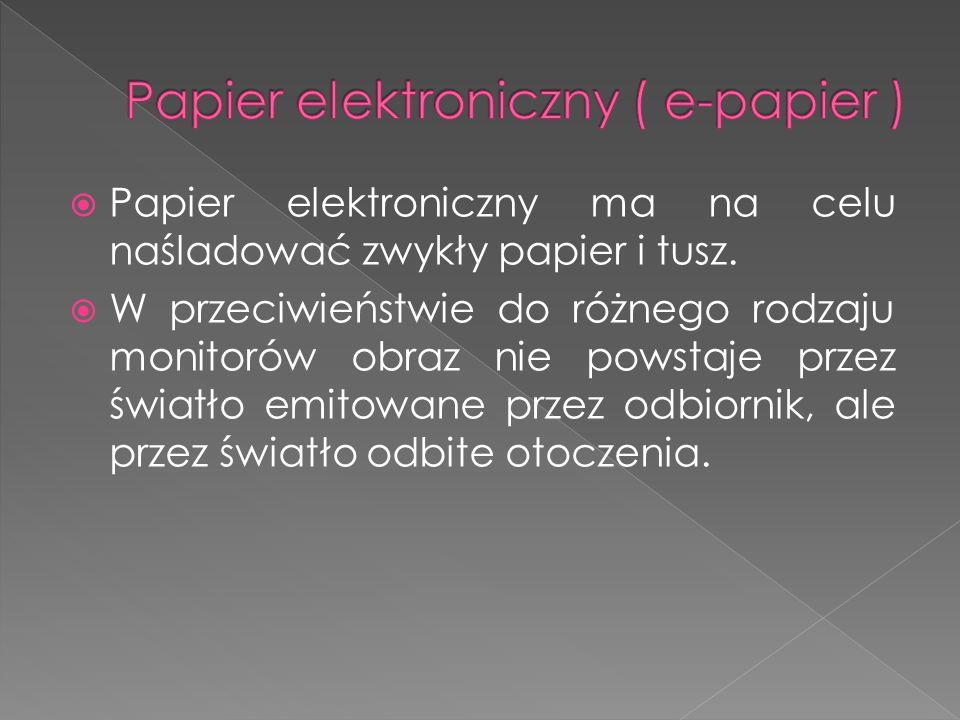 Papier elektroniczny ( e-papier )