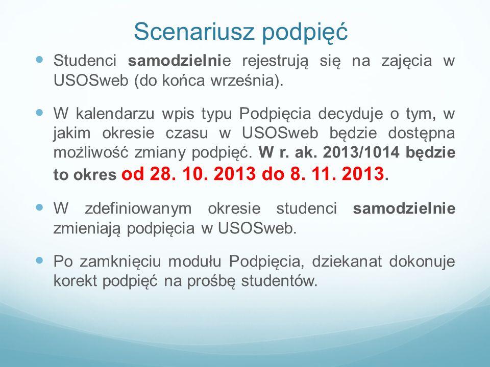 Scenariusz podpięć Studenci samodzielnie rejestrują się na zajęcia w USOSweb (do końca września).