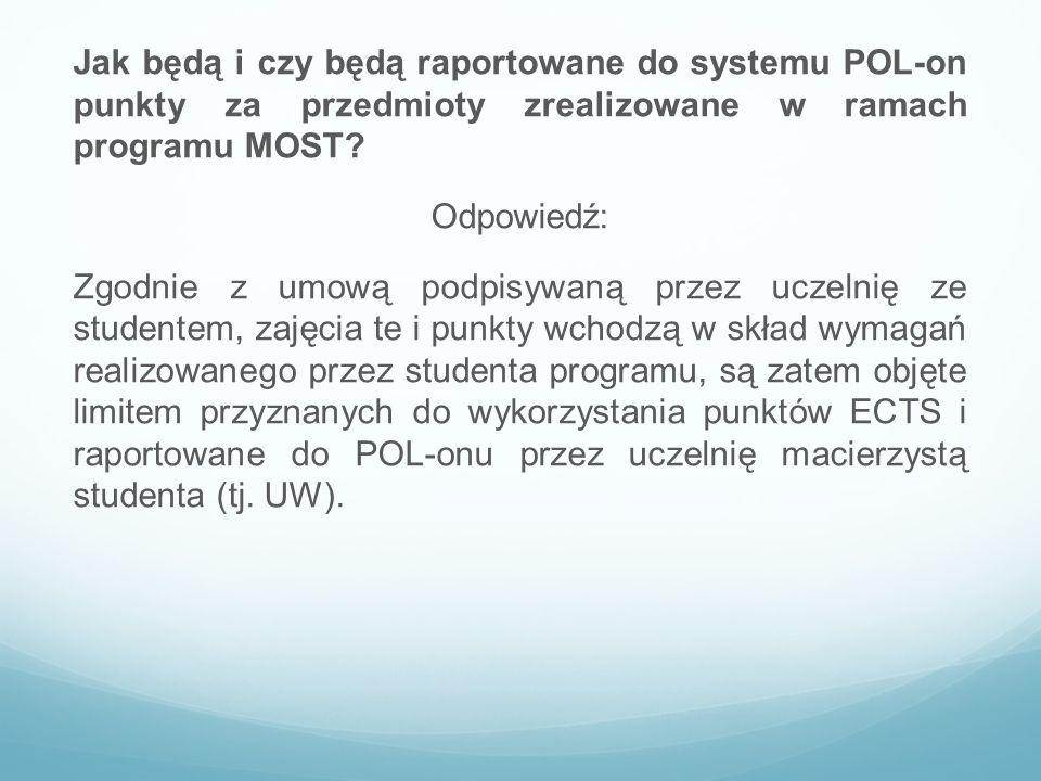 Jak będą i czy będą raportowane do systemu POL-on punkty za przedmioty zrealizowane w ramach programu MOST.