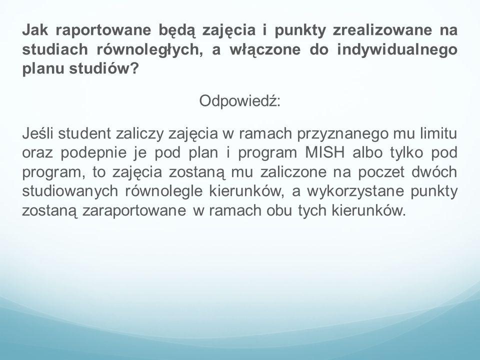 Jak raportowane będą zajęcia i punkty zrealizowane na studiach równoległych, a włączone do indywidualnego planu studiów.