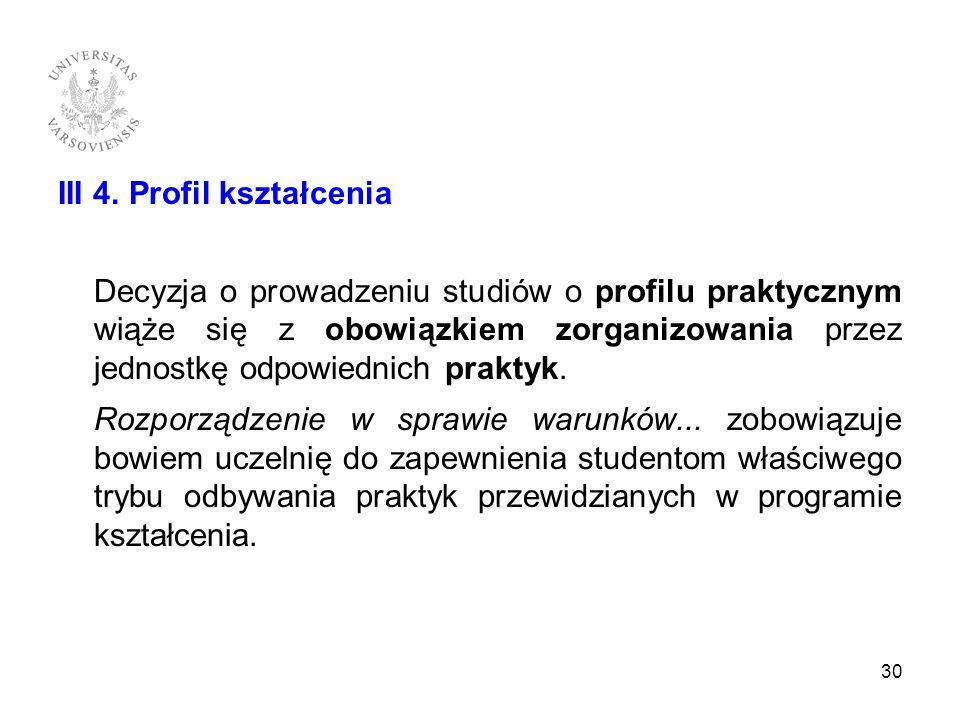 III 4. Profil kształcenia