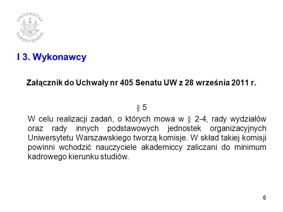 Załącznik do Uchwały nr 405 Senatu UW z 28 września 2011 r.
