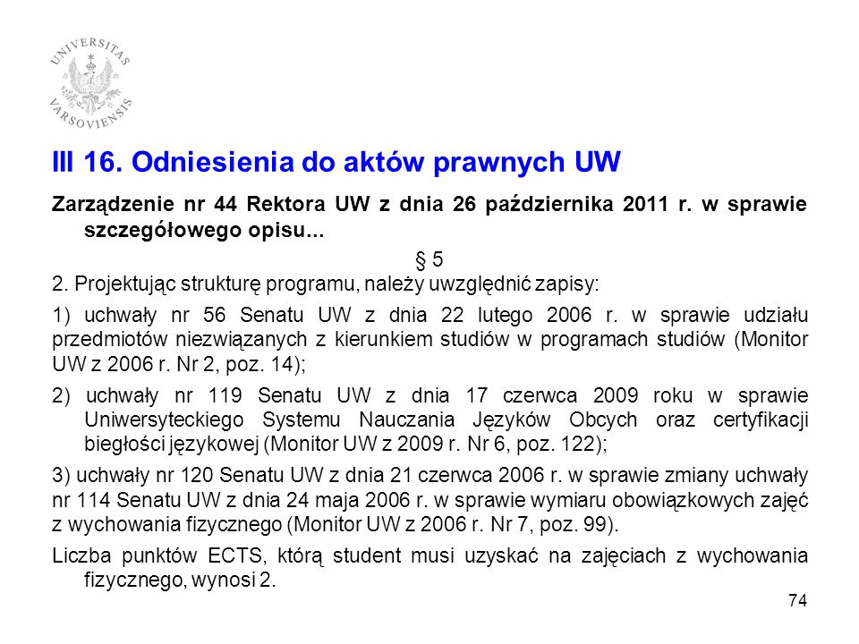 III 16. Odniesienia do aktów prawnych UW