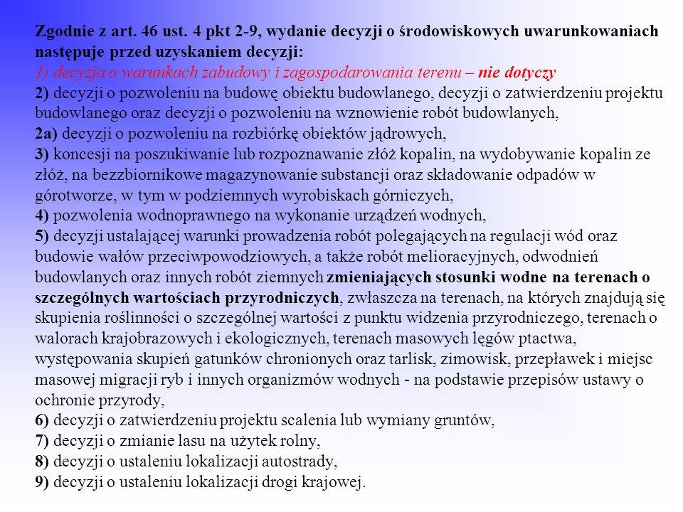 Zgodnie z art. 46 ust.