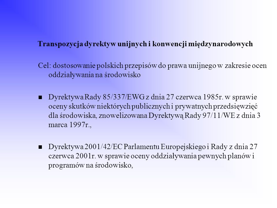 Transpozycja dyrektyw unijnych i konwencji międzynarodowych