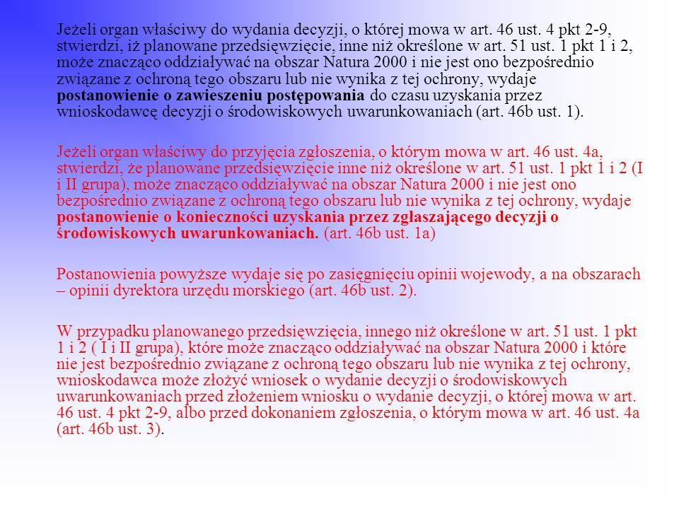 Jeżeli organ właściwy do wydania decyzji, o której mowa w art. 46 ust
