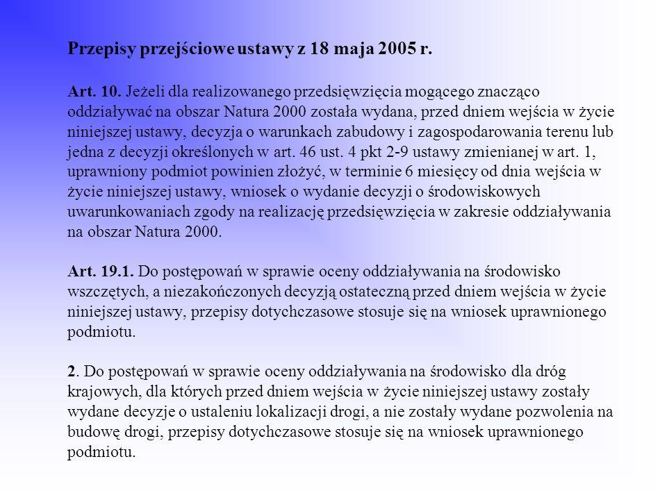 Przepisy przejściowe ustawy z 18 maja 2005 r. Art. 10