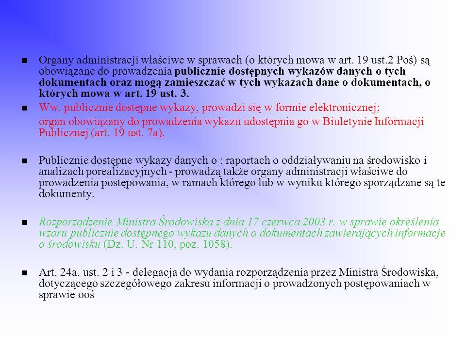 Organy administracji właściwe w sprawach (o których mowa w art. 19 ust
