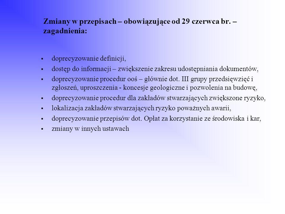 Zmiany w przepisach – obowiązujące od 29 czerwca br. – zagadnienia: