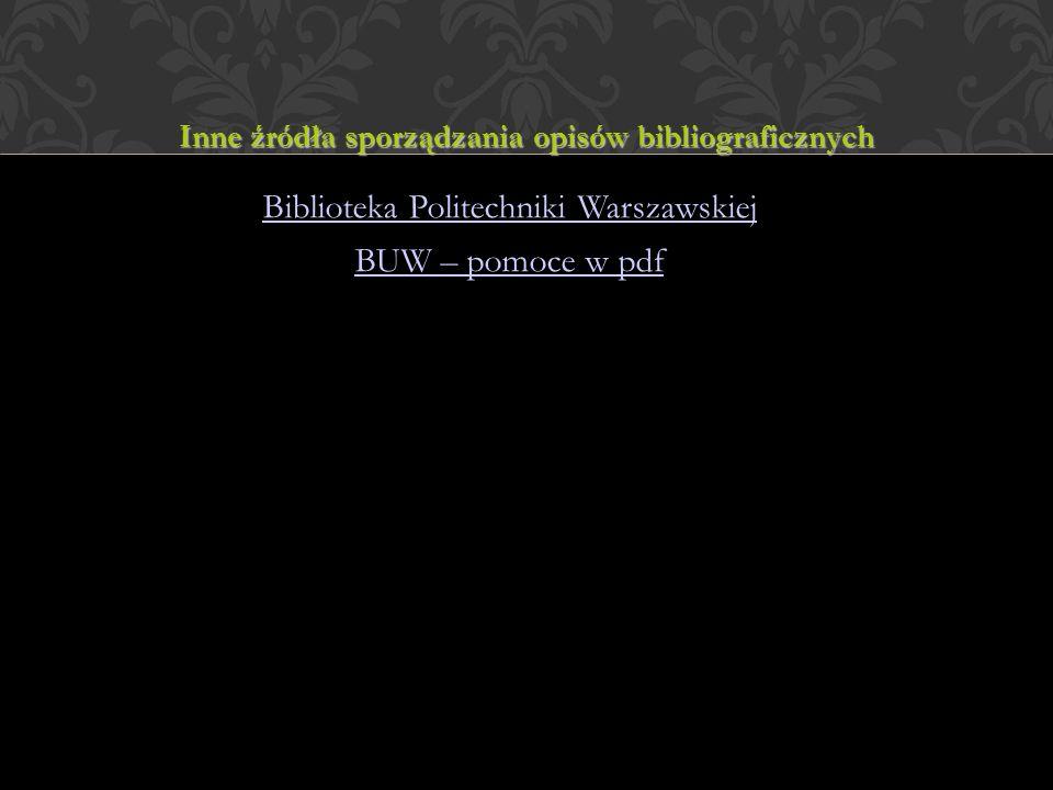 Inne źródła sporządzania opisów bibliograficznych