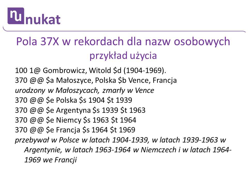 Pola 37X w rekordach dla nazw osobowych przykład użycia