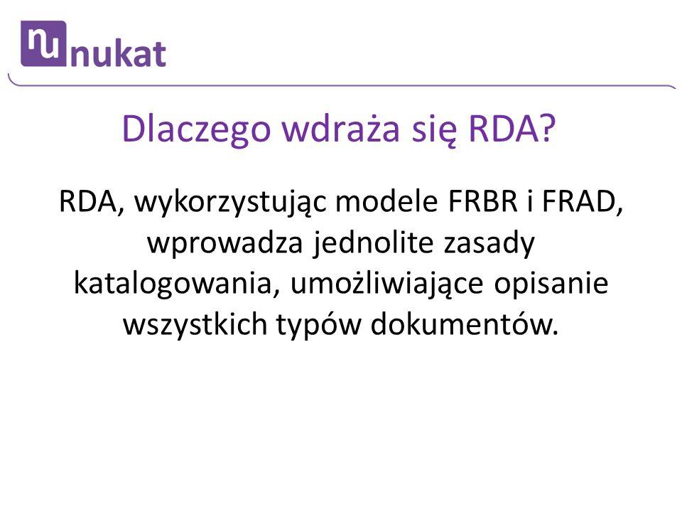 Dlaczego wdraża się RDA