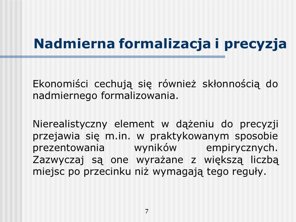 Nadmierna formalizacja i precyzja