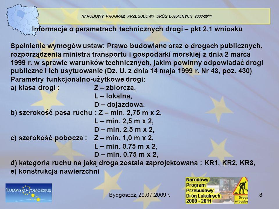 Informacje o parametrach technicznych drogi – pkt 2.1 wniosku