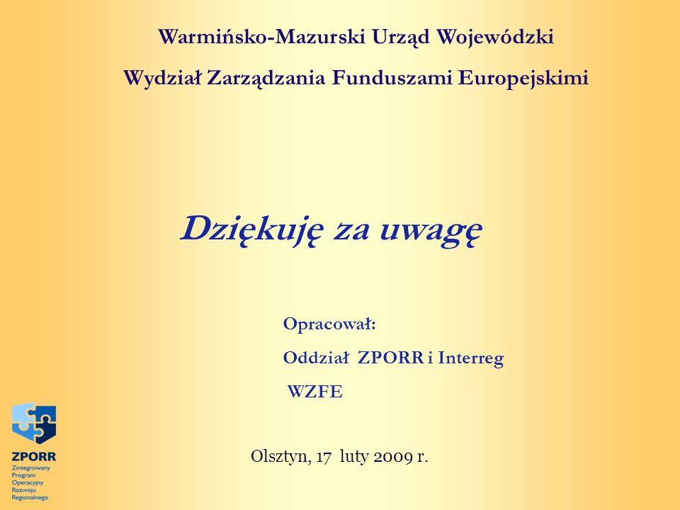 Dziękuję za uwagę Warmińsko-Mazurski Urząd Wojewódzki