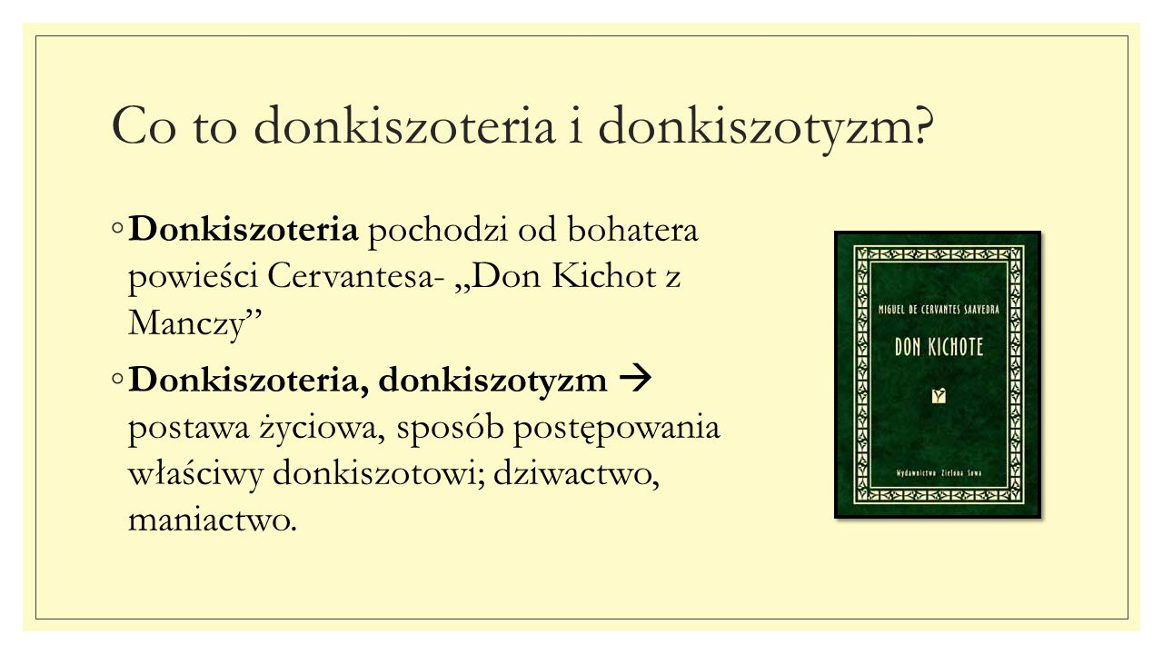 Co to donkiszoteria i donkiszotyzm