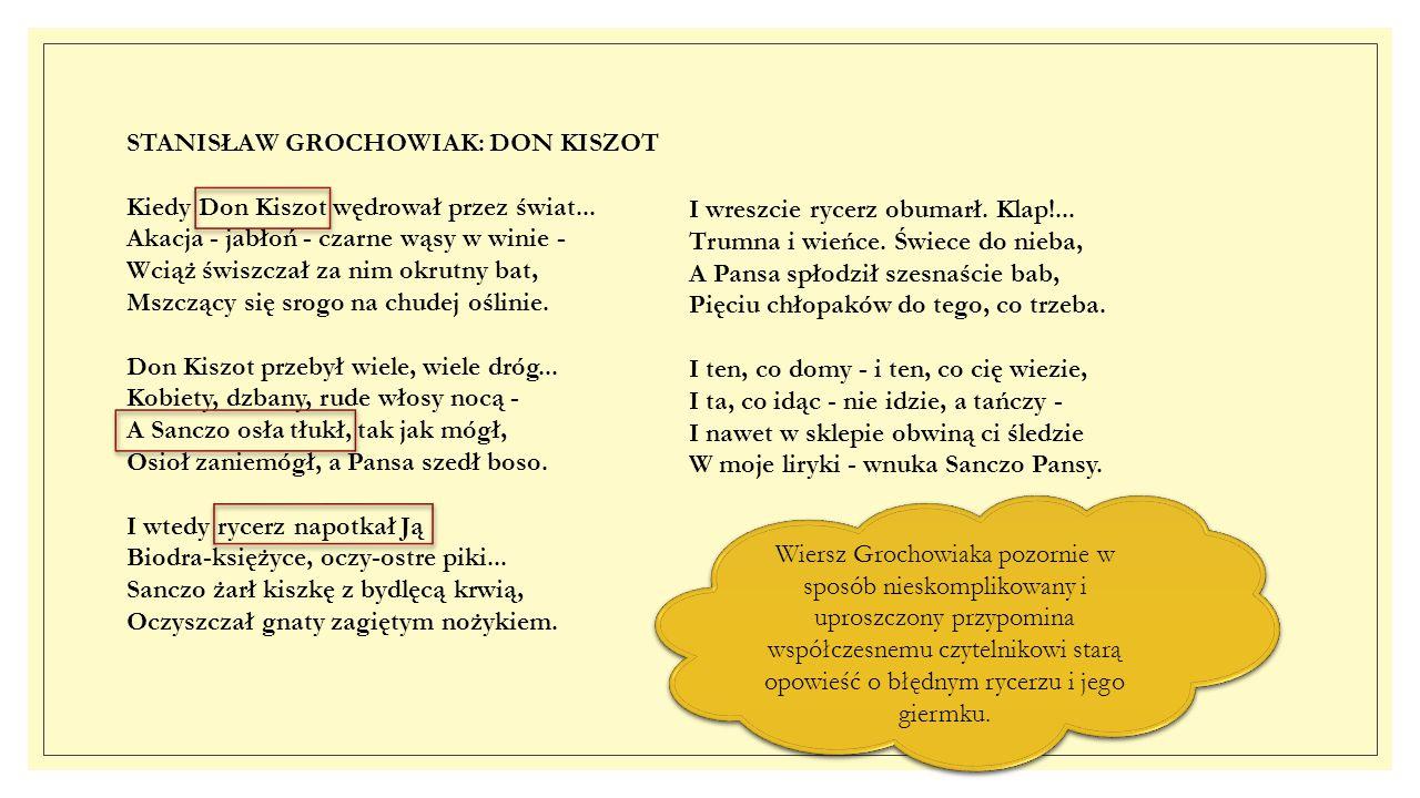 STANISŁAW GROCHOWIAK: DON KISZOT Kiedy Don Kiszot wędrował przez świat