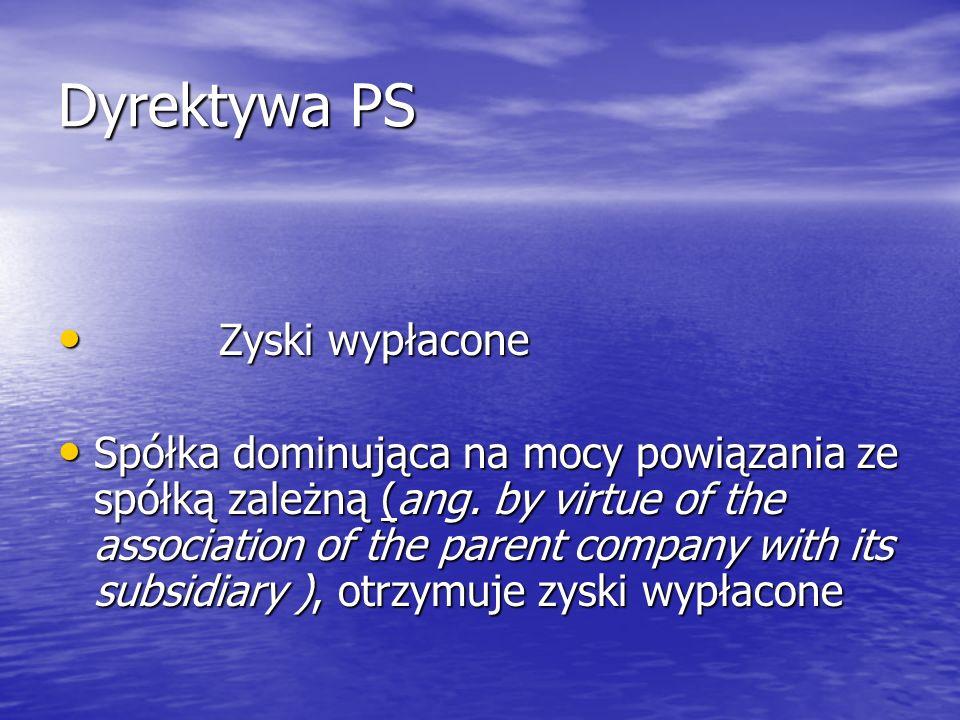 Dyrektywa PS Zyski wypłacone