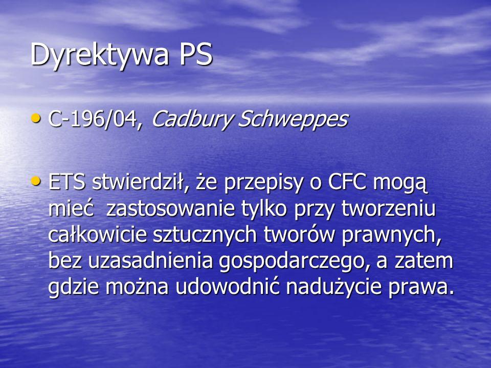 Dyrektywa PS C-196/04, Cadbury Schweppes
