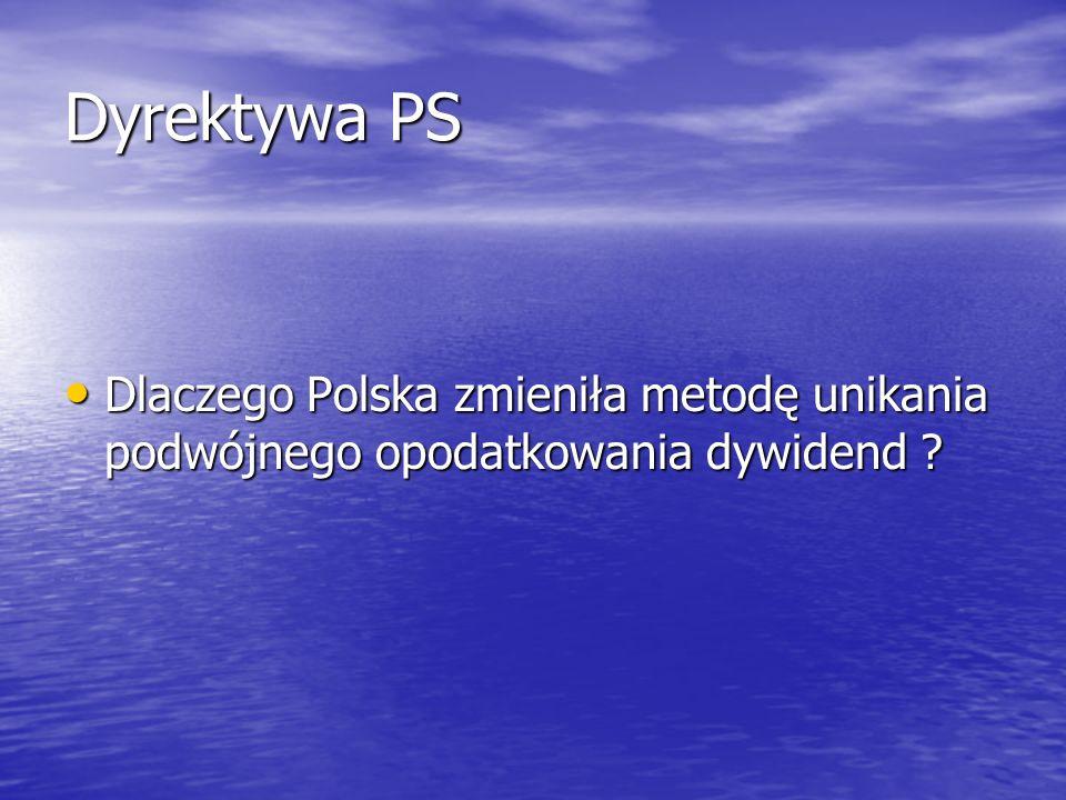 Dyrektywa PS Dlaczego Polska zmieniła metodę unikania podwójnego opodatkowania dywidend