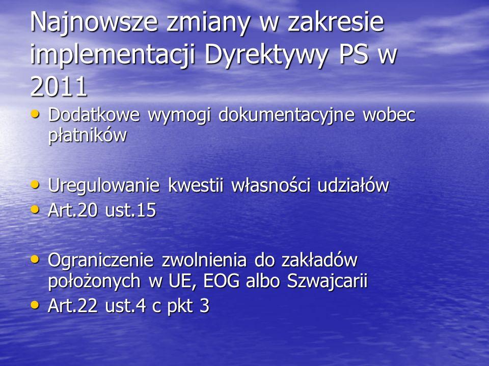 Najnowsze zmiany w zakresie implementacji Dyrektywy PS w 2011