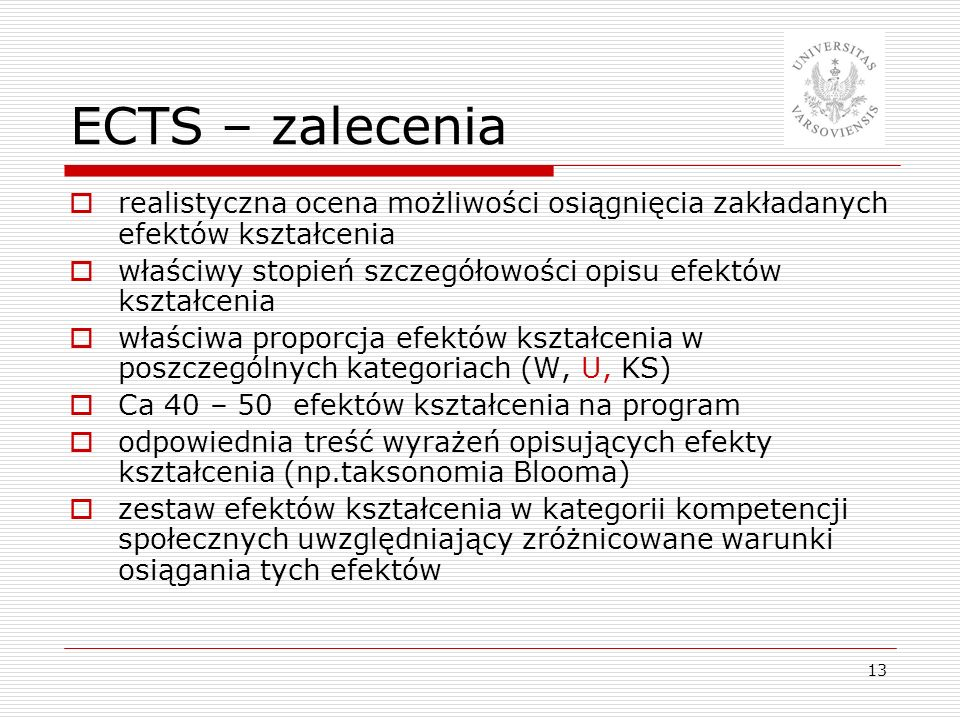 ECTS – zalecenia realistyczna ocena możliwości osiągnięcia zakładanych efektów kształcenia.