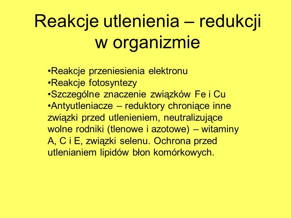 Reakcje utlenienia – redukcji w organizmie