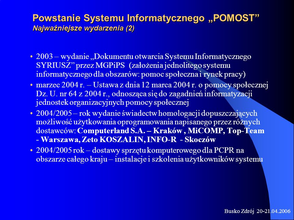 """Powstanie Systemu Informatycznego """"POMOST Najważniejsze wydarzenia (2)"""