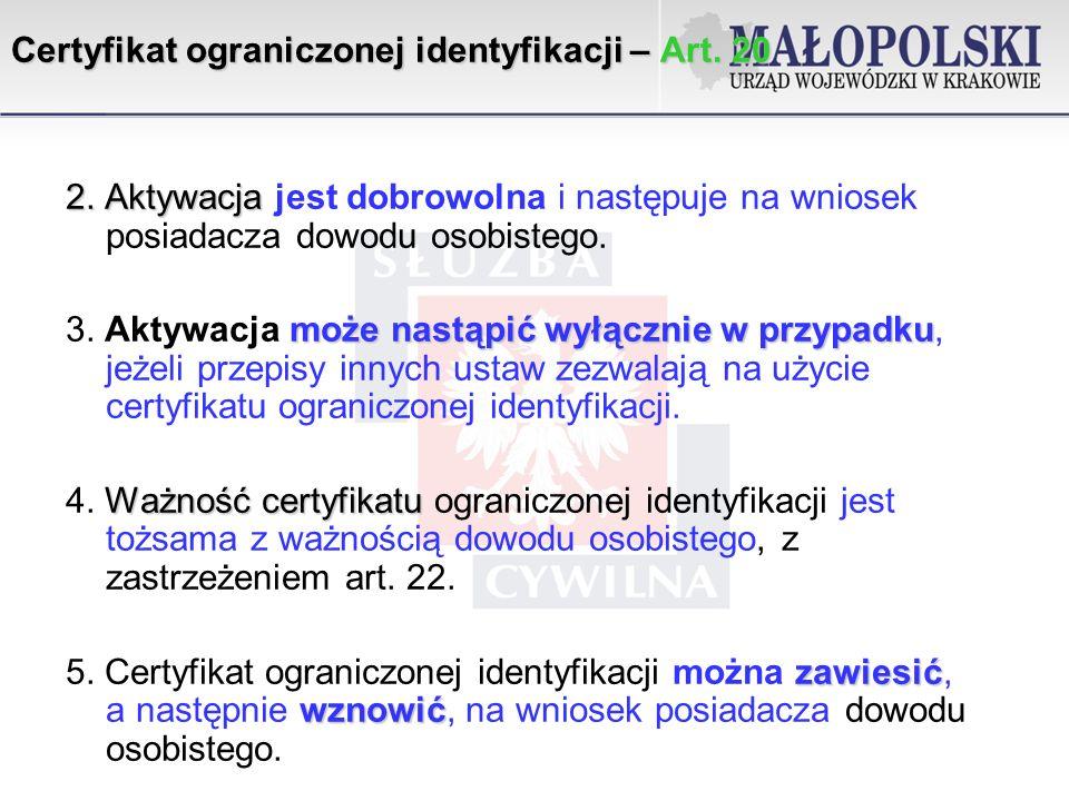 Certyfikat ograniczonej identyfikacji – Art. 20
