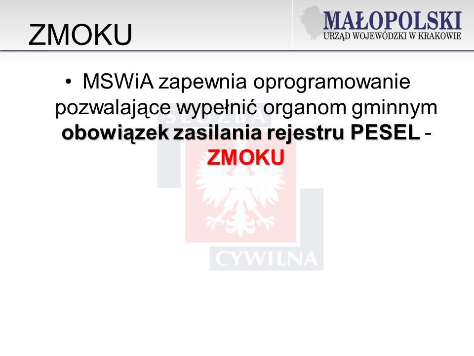 ZMOKU MSWiA zapewnia oprogramowanie pozwalające wypełnić organom gminnym obowiązek zasilania rejestru PESEL -ZMOKU.