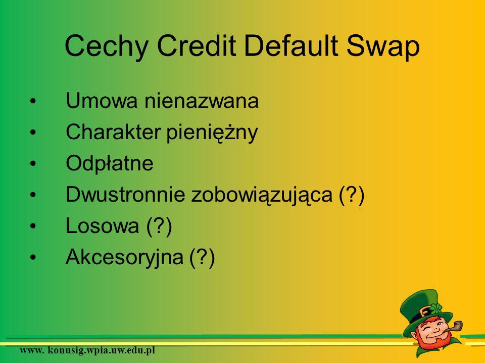Cechy Credit Default Swap