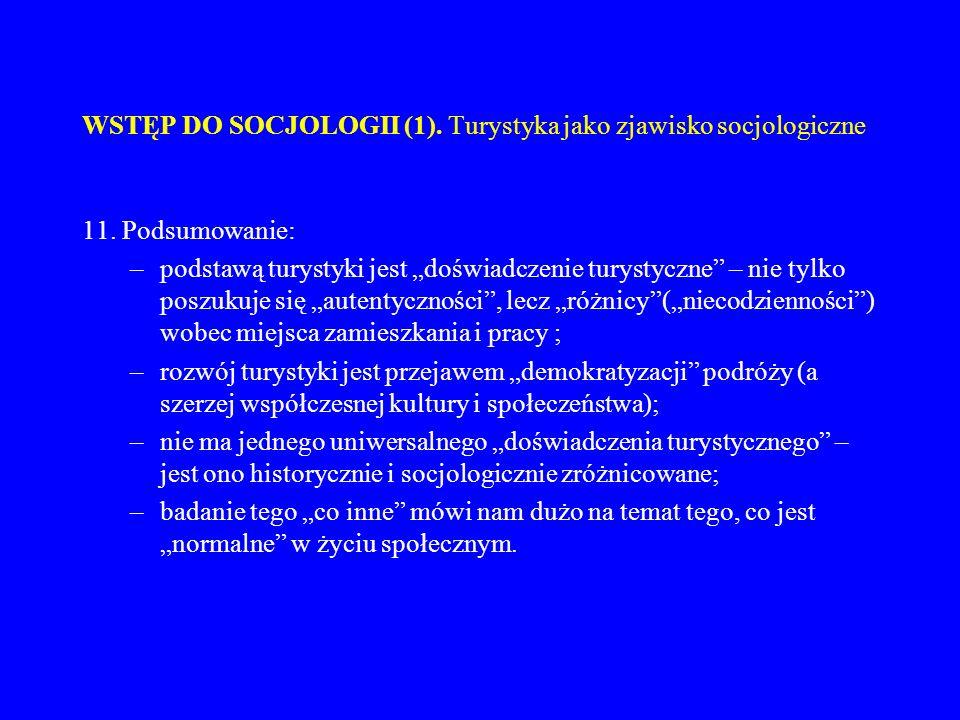 WSTĘP DO SOCJOLOGII (1). Turystyka jako zjawisko socjologiczne
