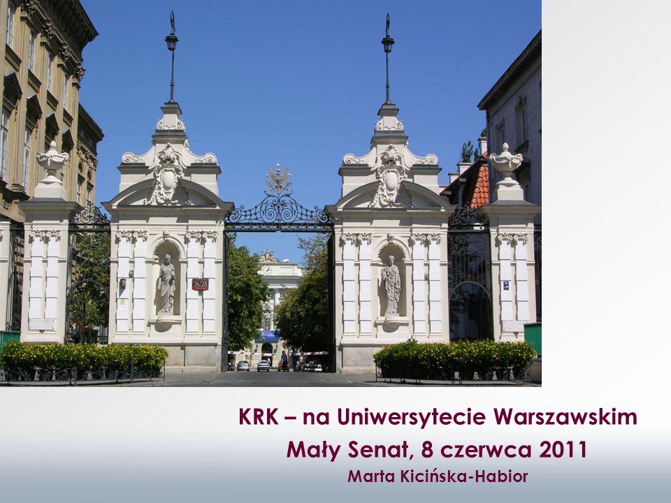 KRK – na Uniwersytecie Warszawskim Marta Kicińska-Habior
