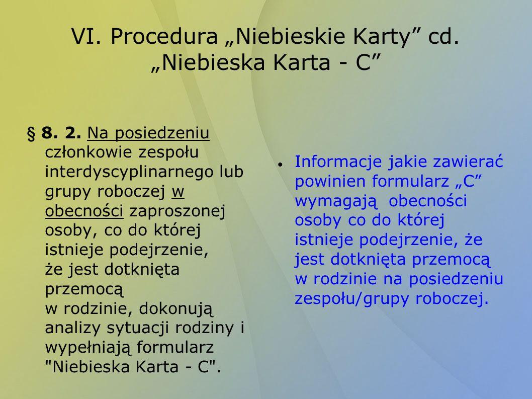 "VI. Procedura ""Niebieskie Karty cd. ""Niebieska Karta - C"