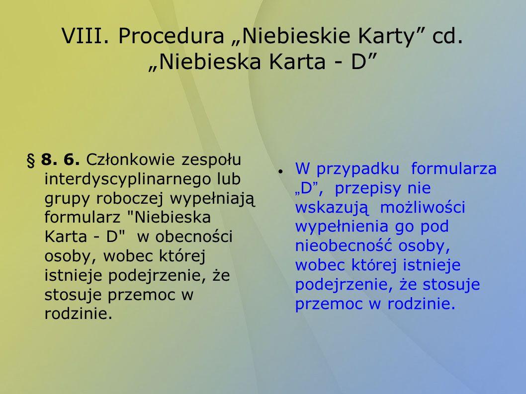 "VIII. Procedura ""Niebieskie Karty cd. ""Niebieska Karta - D"