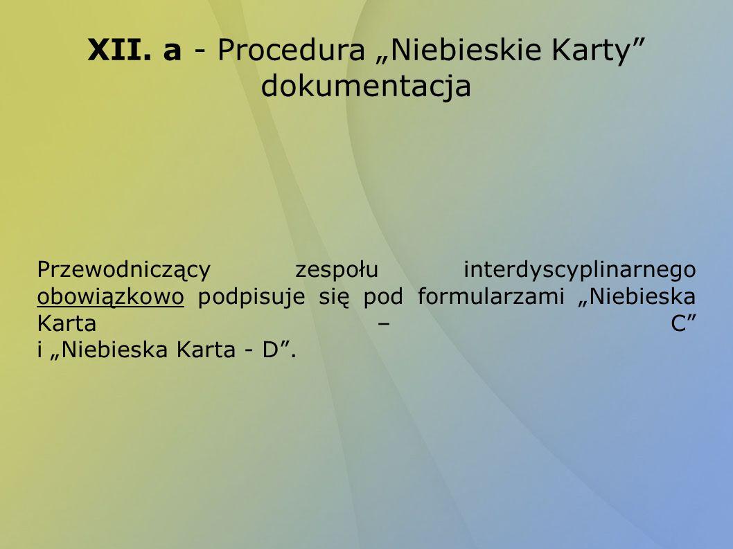 """XII. a - Procedura """"Niebieskie Karty dokumentacja"""