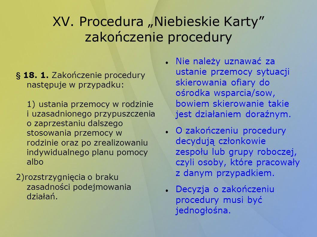 """XV. Procedura """"Niebieskie Karty zakończenie procedury"""