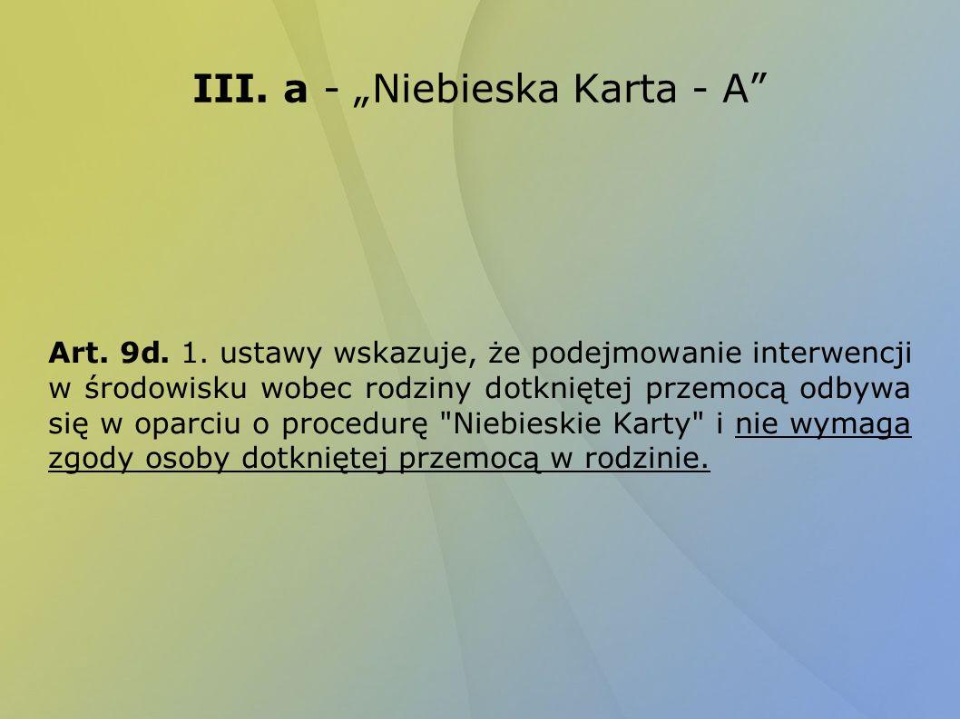 "III. a - ""Niebieska Karta - A"