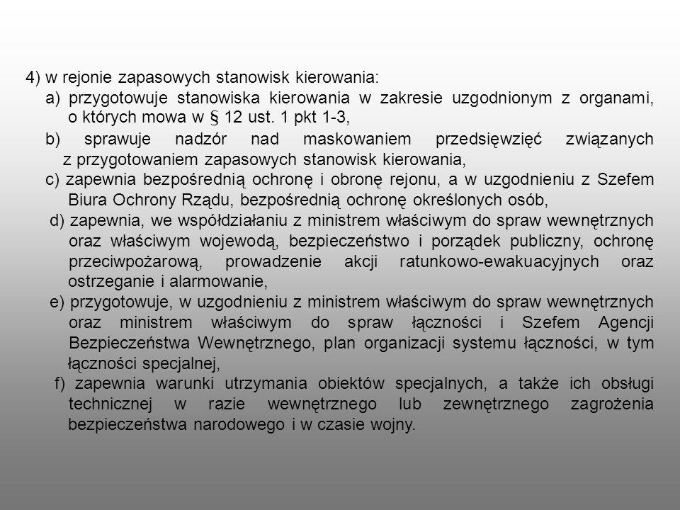 4) w rejonie zapasowych stanowisk kierowania: