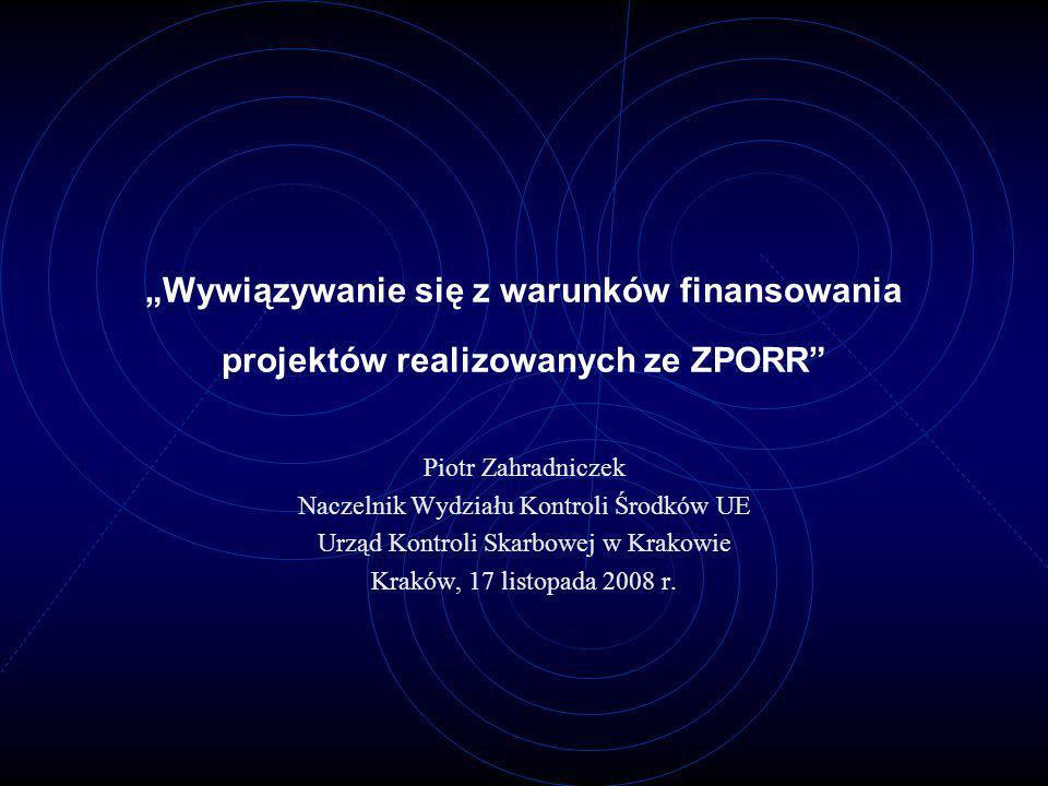 """""""Wywiązywanie się z warunków finansowania projektów realizowanych ze ZPORR"""