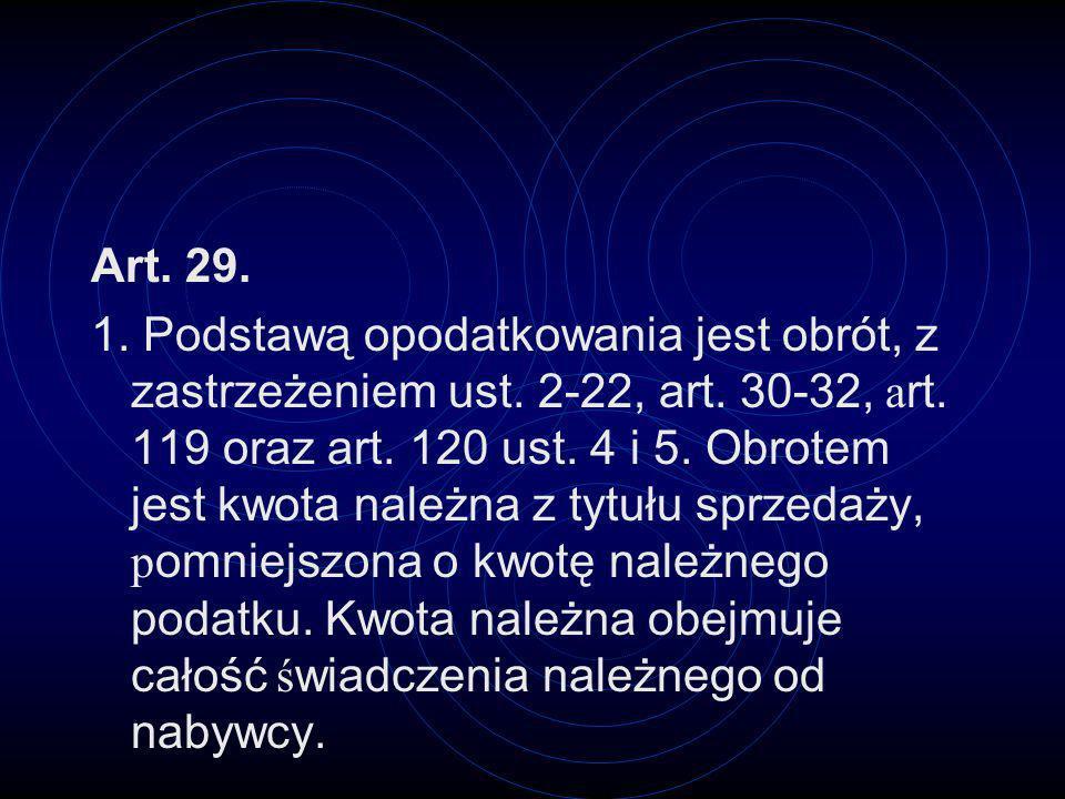 Art. 29.