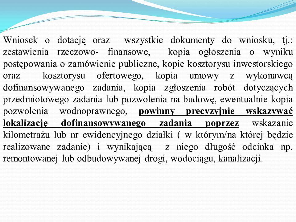 Wniosek o dotację oraz wszystkie dokumenty do wniosku, tj