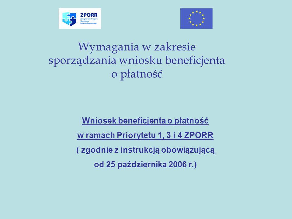 Wymagania w zakresie sporządzania wniosku beneficjenta o płatność