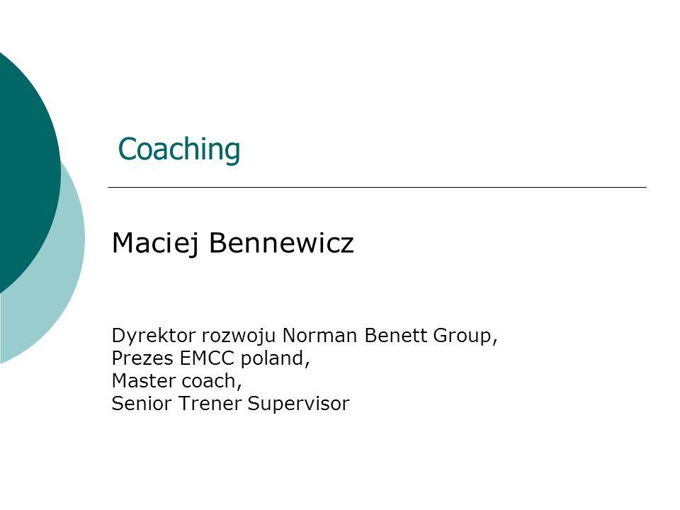 Maciej Bennewicz Coaching Dyrektor rozwoju Norman Benett Group,