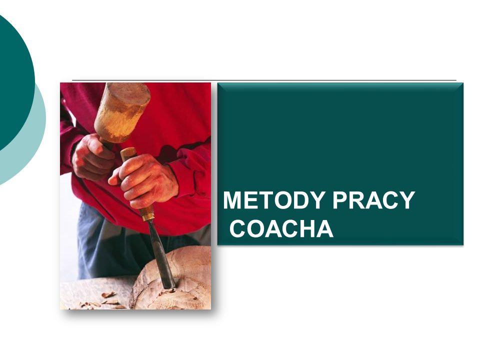 METODY PRACY COACHA
