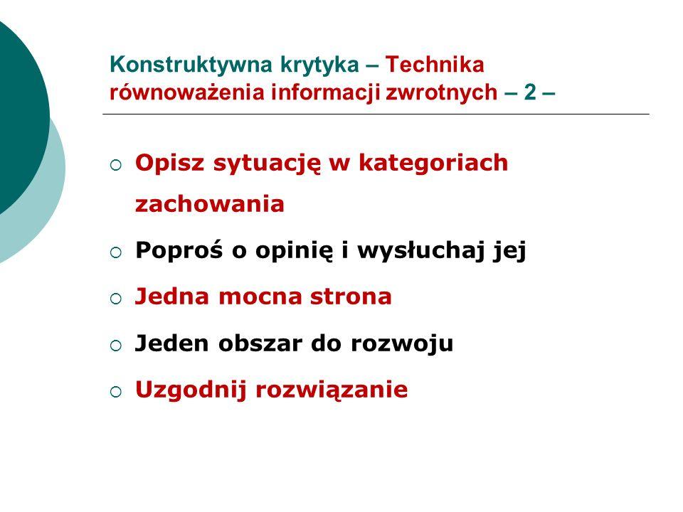 Konstruktywna krytyka – Technika równoważenia informacji zwrotnych – 2 –