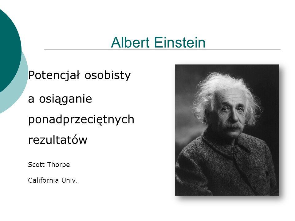 Albert Einstein Potencjał osobisty