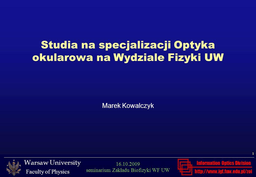 Studia na specjalizacji Optyka okularowa na Wydziale Fizyki UW Marek Kowalczyk